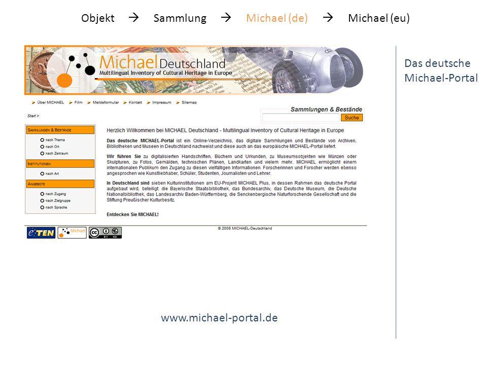 Das deutsche Michael-Portal … suche nach Ort … Objekt Sammlung Michael (de) Michael (eu)