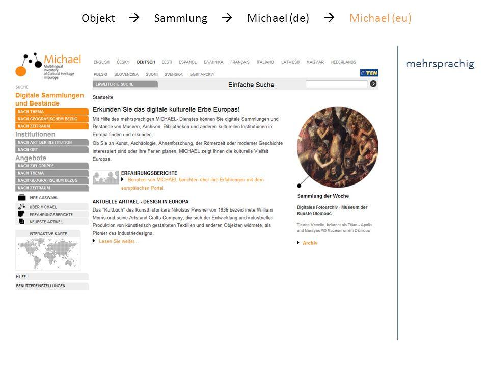 Objekt Sammlung Michael (de) Michael (eu) mehrsprachig