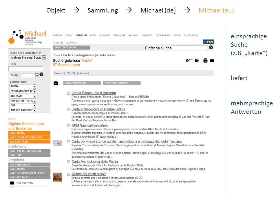 Objekt Sammlung Michael (de) Michael (eu) einsprachige Suche (z.B.