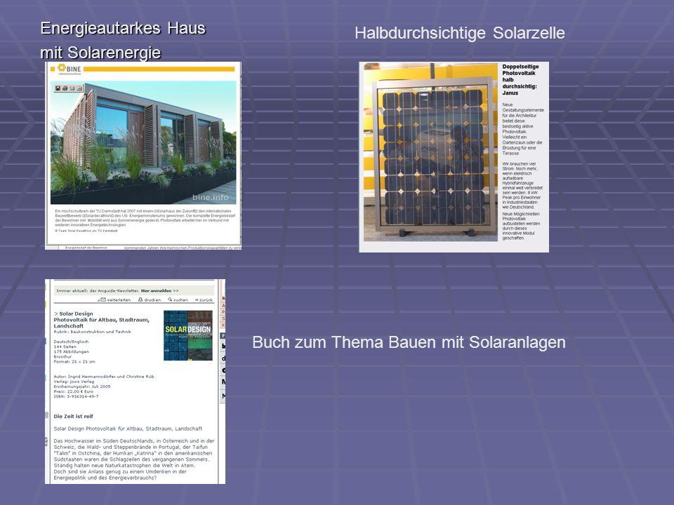 Energieautarkes Haus mit Solarenergie Halbdurchsichtige Solarzelle Buch zum Thema Bauen mit Solaranlagen