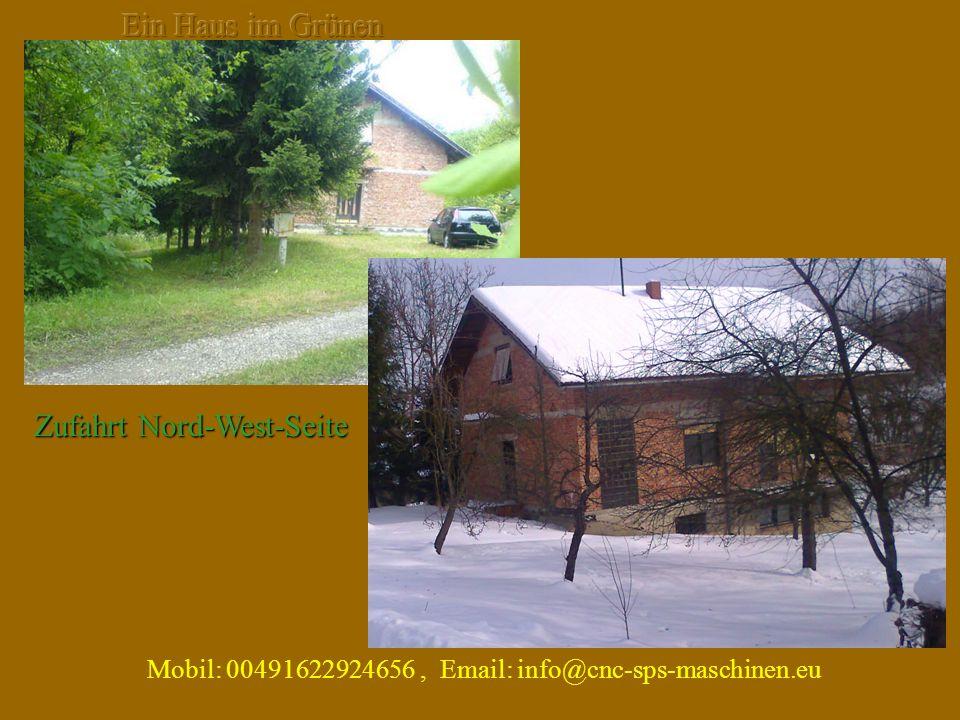 Mobil: 00491622924656, Email: info@cnc-sps-maschinen.eu Zufahrt Nord-West-Seite