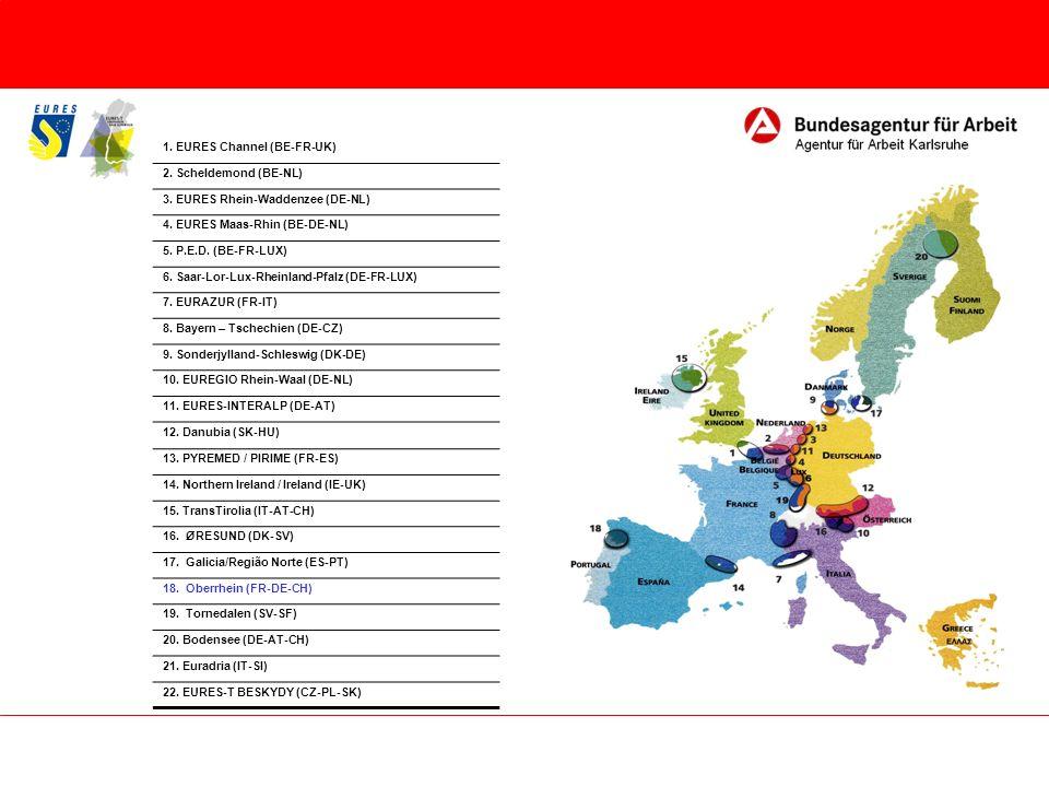 1. EURES Channel (BE-FR-UK) 2. Scheldemond (BE-NL) 3. EURES Rhein-Waddenzee (DE-NL) 4. EURES Maas-Rhin (BE-DE-NL) 5. P.E.D. (BE-FR-LUX) 6. Saar-Lor-Lu