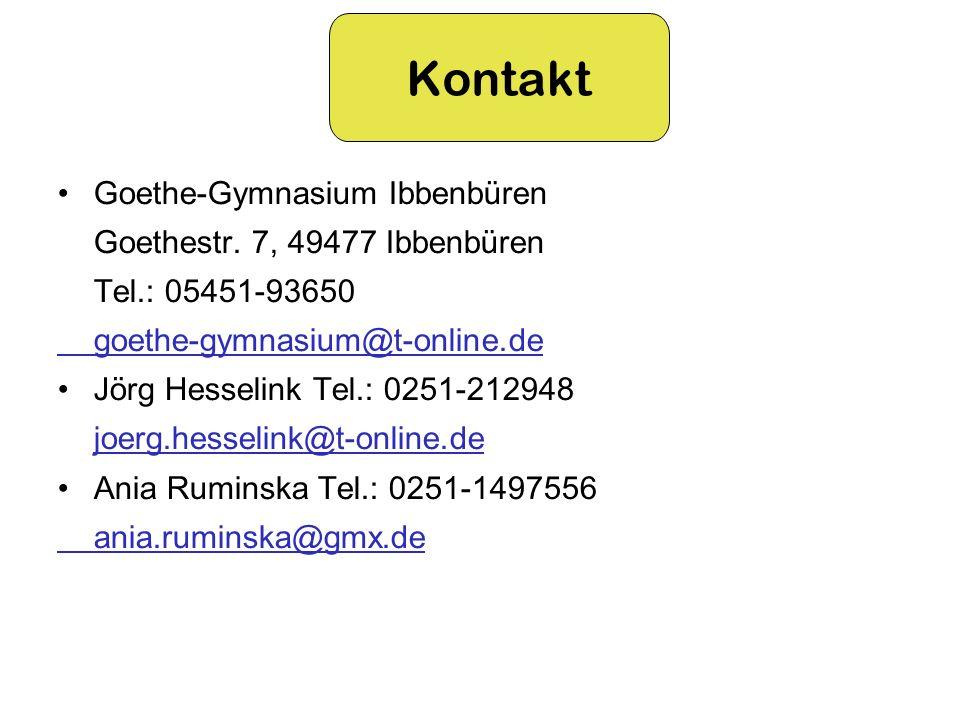 Goethe-Gymnasium Ibbenbüren Goethestr. 7, 49477 Ibbenbüren Tel.: 05451-93650 goethe-gymnasium@t-online.de Jörg Hesselink Tel.: 0251-212948 joerg.hesse