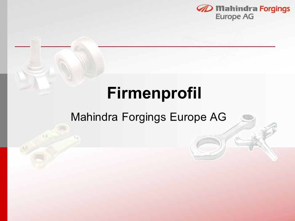 Firmenprofil Mahindra Forgings Europe AG