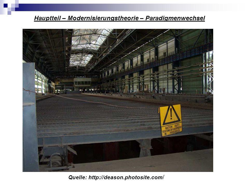 Quelle: http://deason.photosite.com / Hauptteil – Modernisierungstheorie – Paradigmenwechsel