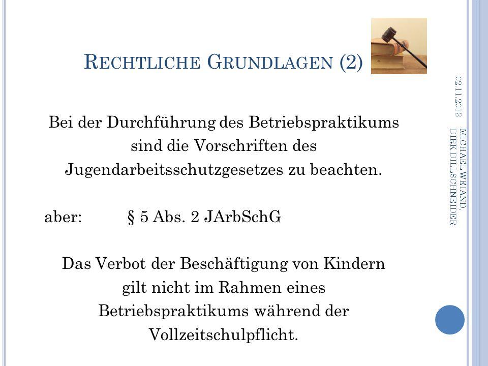 O RGANISATION, B ETREUUNG UND I NFORMATION Praktikumsleiter: Michael Weiand (m.weiand@schengenlyzeum.eu)m.weiand@schengenlyzeum.eu Didaktischer Leiter: Dirk Dillschneider (d.dillschneider@schengenlyzeum.eu)d.dillschneider@schengenlyzeum.eu SPOS: Katja Dumjahn (k.dumjahn@schengenlyzeum.euk.dumjahn@schengenlyzeum.eu Tel.: 06867-9111-292) 02.11.2013 MICHAEL WEIAND, DIRK DILLSCHNEIDER