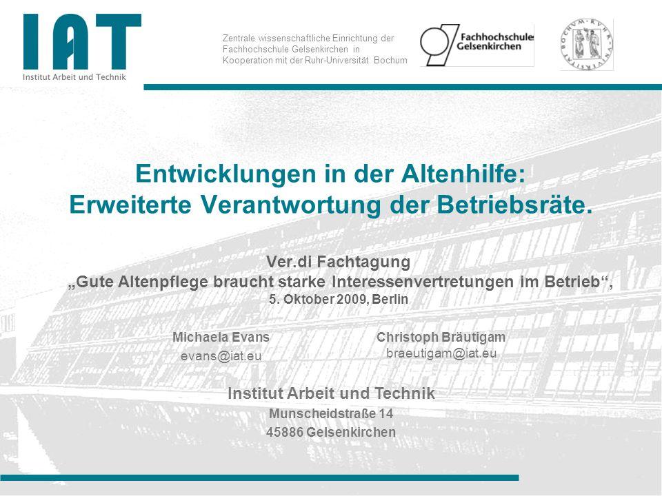 Zentrale wissenschaftliche Einrichtung der Fachhochschule Gelsenkirchen in Kooperation mit der Ruhr-Universität Bochum Entwicklungen in der Altenhilfe
