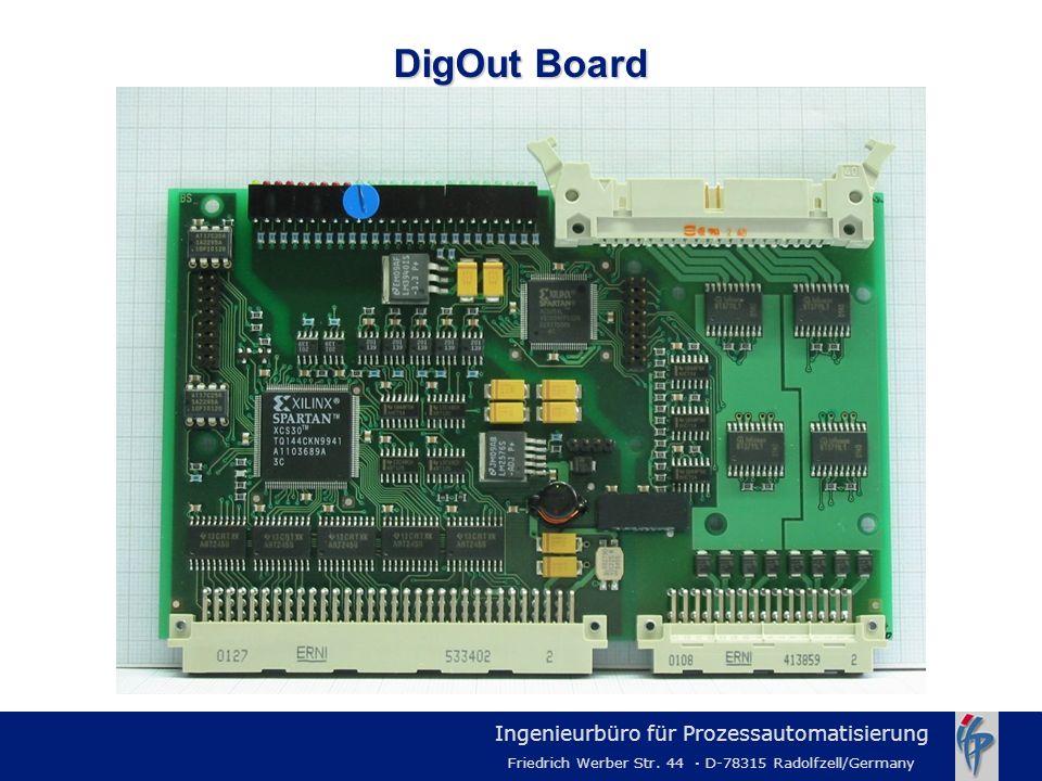 Ingenieurbüro für Prozessautomatisierung Friedrich Werber Str. 44 · D-78315 Radolfzell/Germany DigOut Board