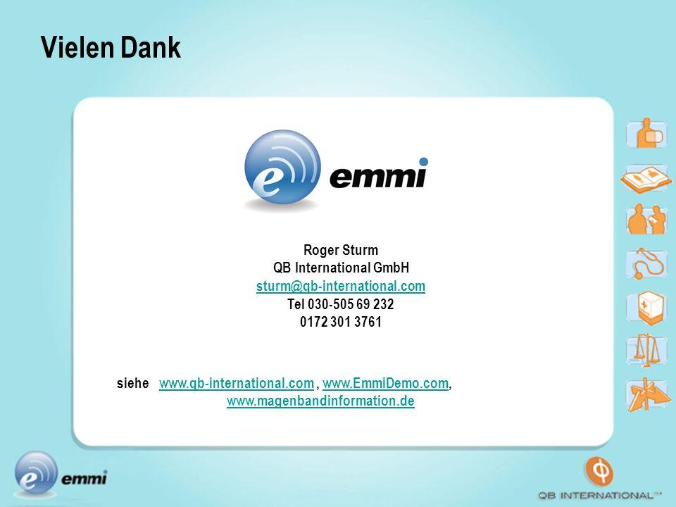 Vielen Dank siehe www.qb-international.com, www.EmmiDemo.com,www.qb-international.comwww.EmmiDemo.com www.magenbandinformation.de Roger Sturm QB Inter