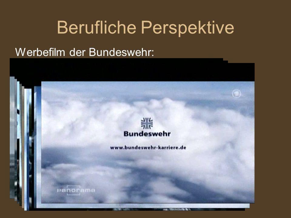 Berufliche Perspektive Werbefilm der Bundeswehr: