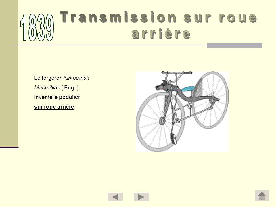 Phillip M.Fischer ( D ) Invente le pédalier sur roue avant.