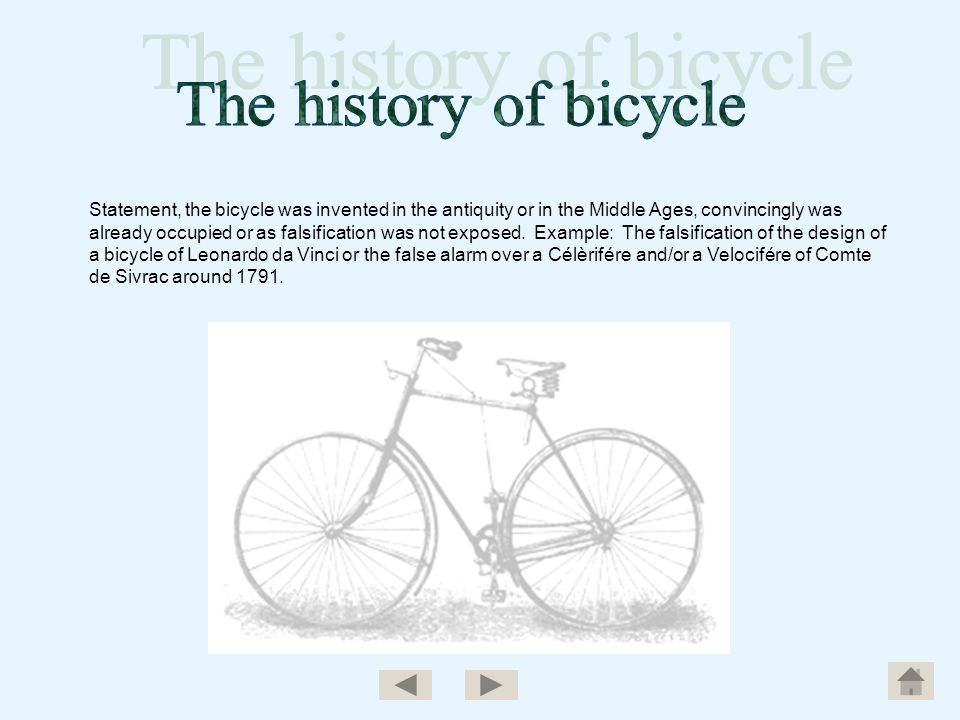Statement, the bicycle was invented in the antiquity or in the Middle Ages, convincingly was already occupied or as falsification was not exposed. Exa