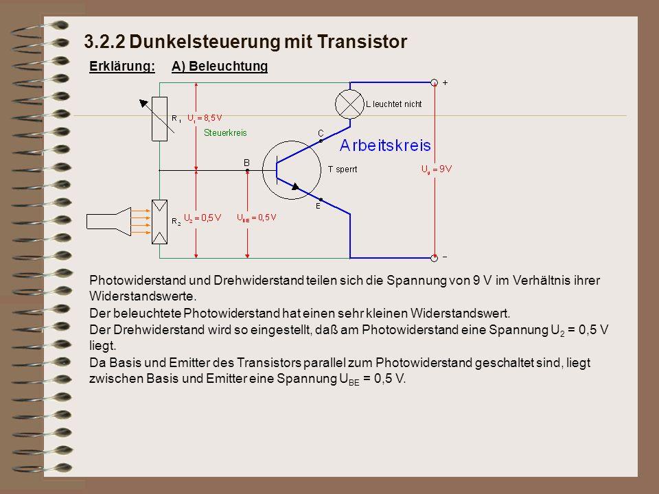 Erklärung: Photowiderstand und Drehwiderstand teilen sich die Spannung von 9 V im Verhältnis ihrer Widerstandswerte. Da Basis und Emitter des Transist
