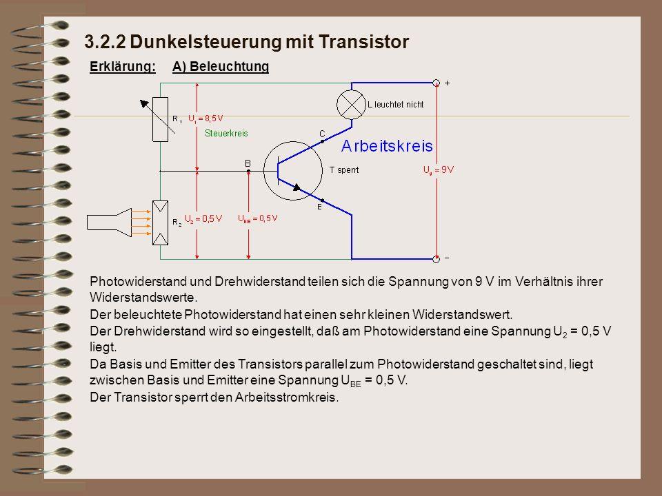 Erklärung: Photowiderstand und Drehwiderstand teilen sich die Spannung von 9 V im Verhältnis ihrer Widerstandswerte. Der Transistor sperrt den Arbeits