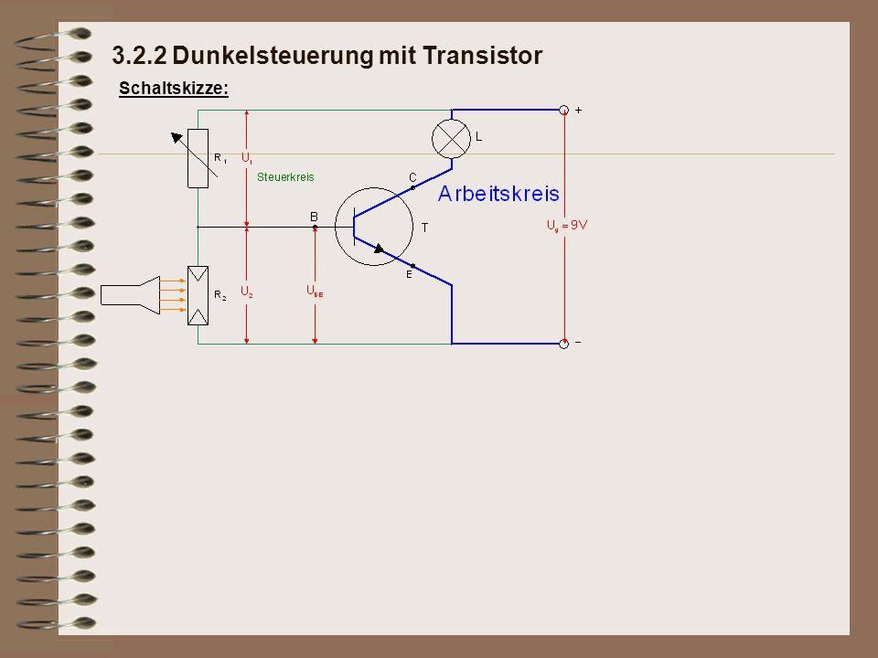Schaltskizze: 3.2.2 Dunkelsteuerung mit Transistor