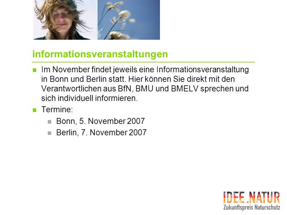 informationsveranstaltungen Im November findet jeweils eine Informationsveranstaltung in Bonn und Berlin statt. Hier können Sie direkt mit den Verantw