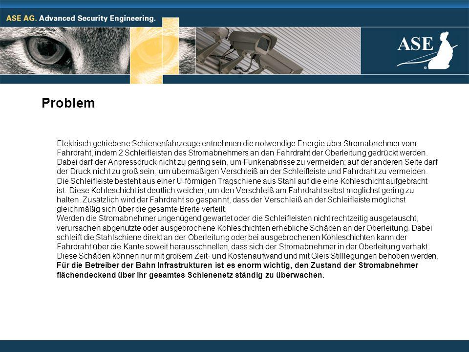 Lösung Die ASE AG in Bruchsal hat ein System entwickelt, das diese Überwachungsaufgaben vollautomatisch und eigenständig übernimmt.
