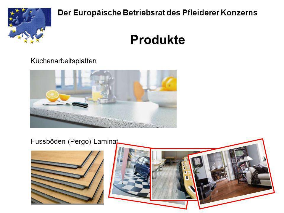 Der Europäische Betriebsrat des Pfleiderer Konzerns Produkte … und zur Dekoration (z.