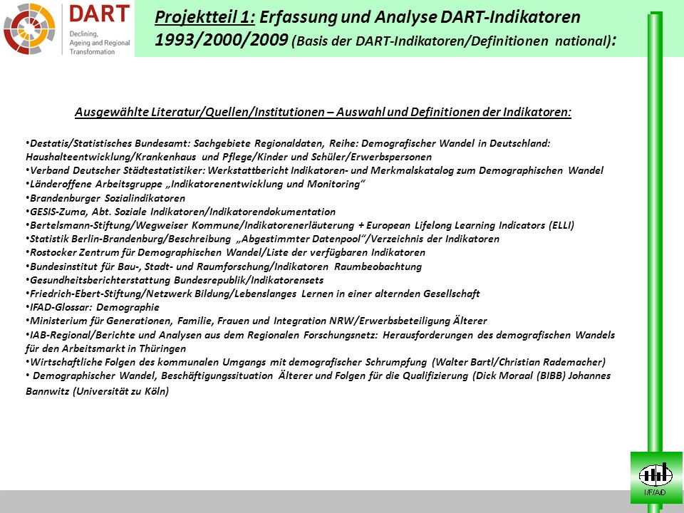 Projektteil 1: Erfassung und Analyse DART-Indikatoren 1993/2000/2009 (Basis der DART-Indikatoren/Definitionen national) : Ausgewählte Literatur/Quelle