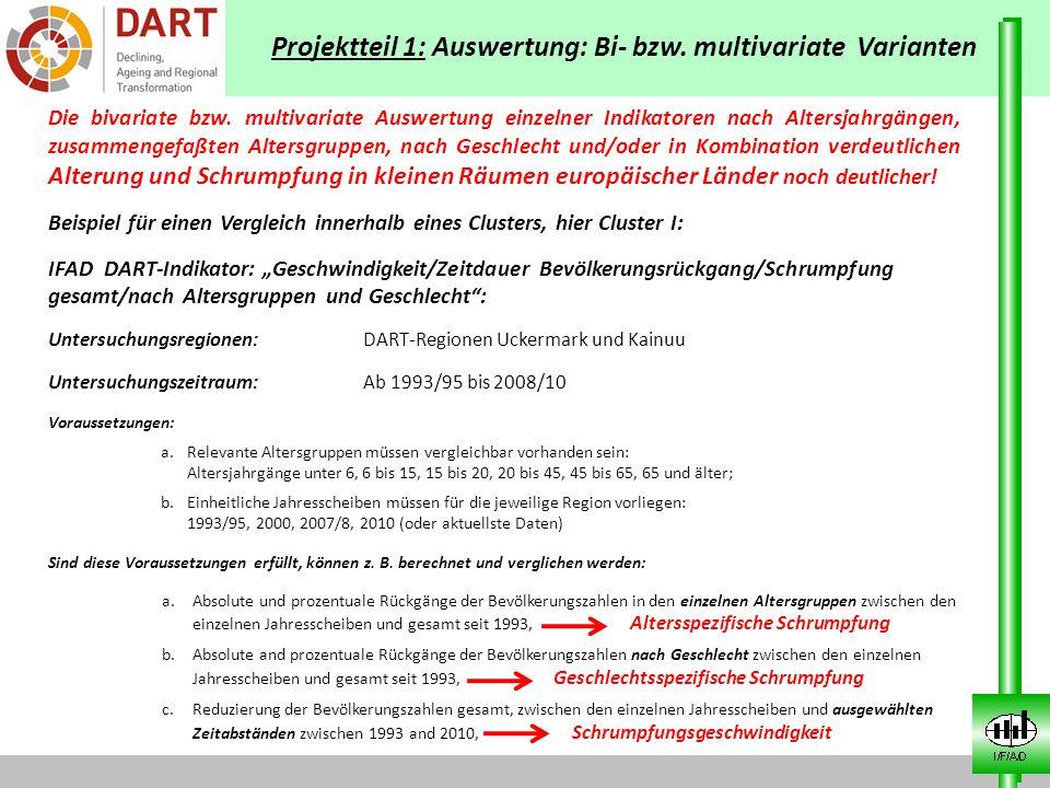 Projektteil 1: Auswertung: Bi- bzw. multivariate Varianten Die bivariate bzw. multivariate Auswertung einzelner Indikatoren nach Altersjahrgängen, zus