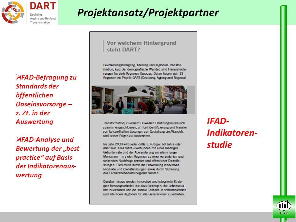 IFAD- Indikatoren- studie IFAD-Befragung zu Standards der öffentlichen Daseinsvorsorge – z. Zt. in der Auswertung IFAD-Analyse und Bewertung der best