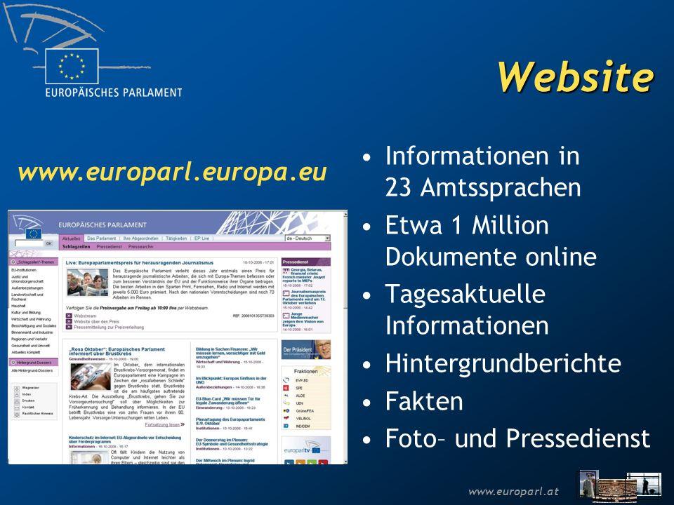 www.europarl.atWebTV www.europarltv.europa.eu Live-Übertragung von Debatten per Video-Stream uvm.