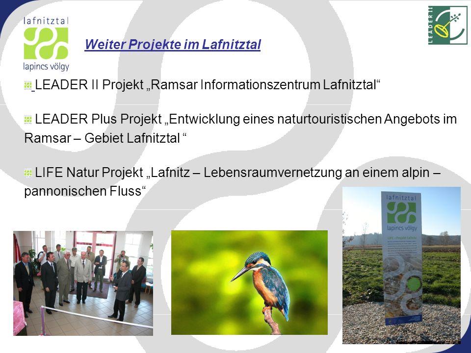 LEADER II Projekt Ramsar Informationszentrum Lafnitztal LEADER Plus Projekt Entwicklung eines naturtouristischen Angebots im Ramsar – Gebiet Lafnitzta