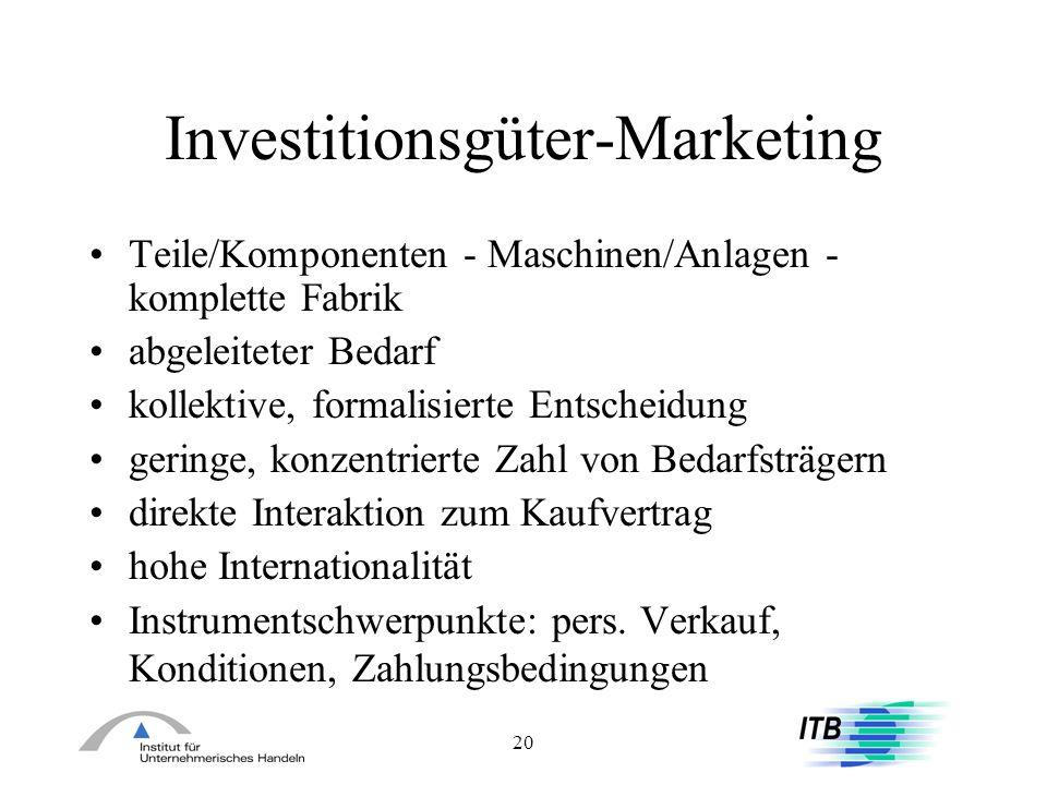 20 Investitionsgüter-Marketing Teile/Komponenten - Maschinen/Anlagen - komplette Fabrik abgeleiteter Bedarf kollektive, formalisierte Entscheidung ger