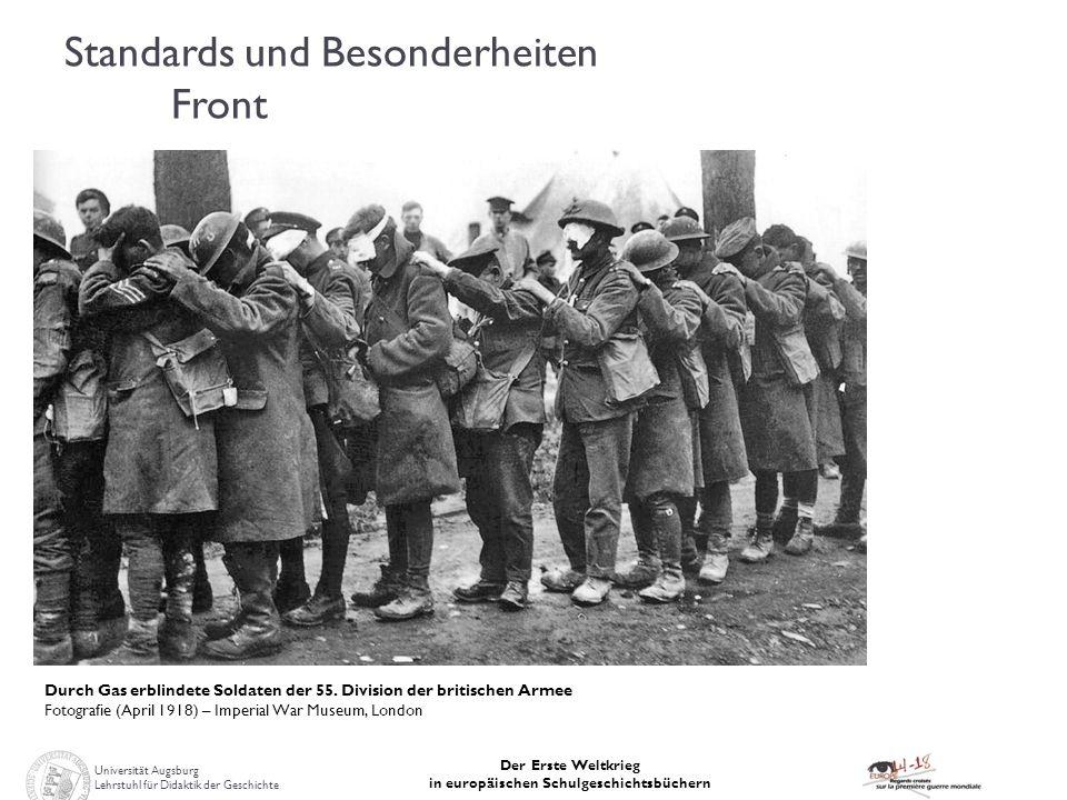 Universität Augsburg Lehrstuhl für Didaktik der Geschichte Der Erste Weltkrieg in europäischen Schulgeschichtsbüchern Standards und Besonderheiten Fro