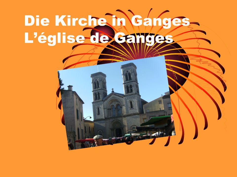 Die Kirche in Ganges Léglise de Ganges