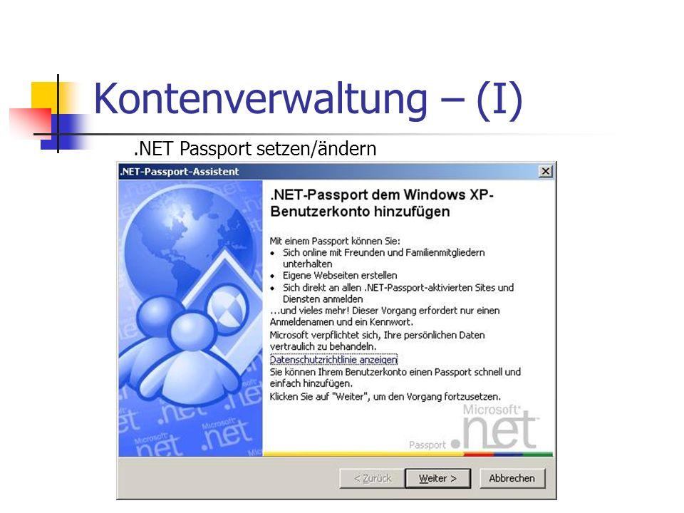 Kontenverwaltung – (I).NET Passport setzen/ändern