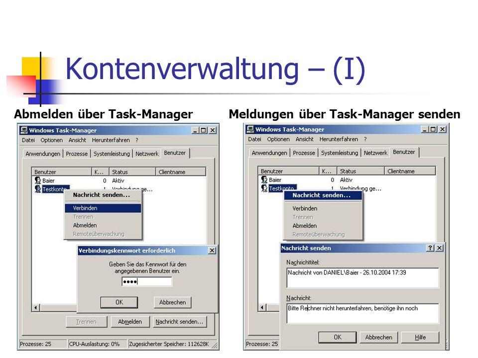 Kontenverwaltung – (I) Abmelden über Task-ManagerMeldungen über Task-Manager senden