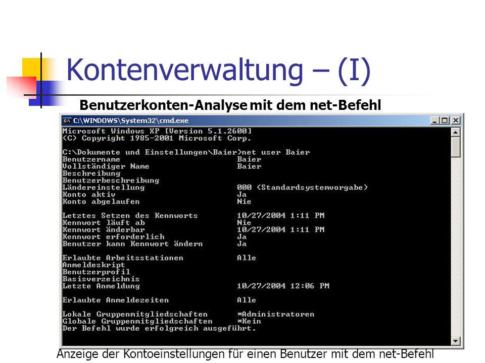 Kontenverwaltung – (I) Anzeige der Kontoeinstellungen für einen Benutzer mit dem net-Befehl Benutzerkonten-Analyse mit dem net-Befehl