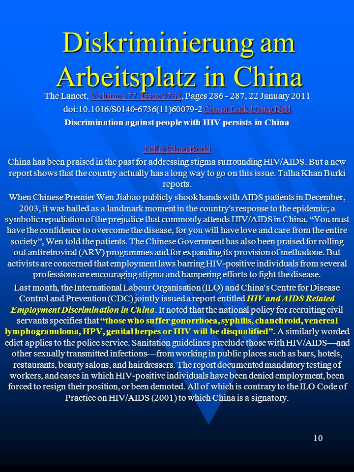 Diskriminierung am Arbeitsplatz in China The Lancet, Volume 377, Issue 9762, Pages 286 - 287, 22 January 2011 Volume 377, Issue 9762Volume 377, Issue