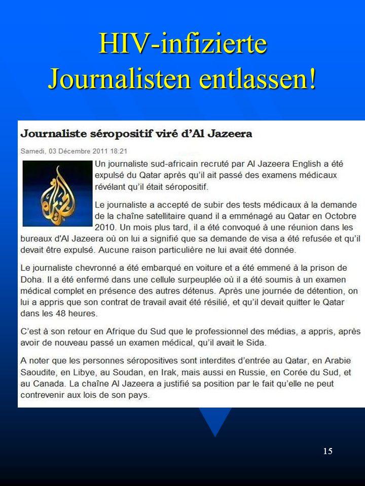 HIV-infizierte Journalisten entlassen! 15