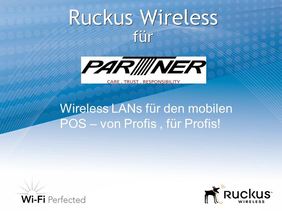 Ruckus Wireless für Wireless LANs für den mobilen POS – von Profis, für Profis!