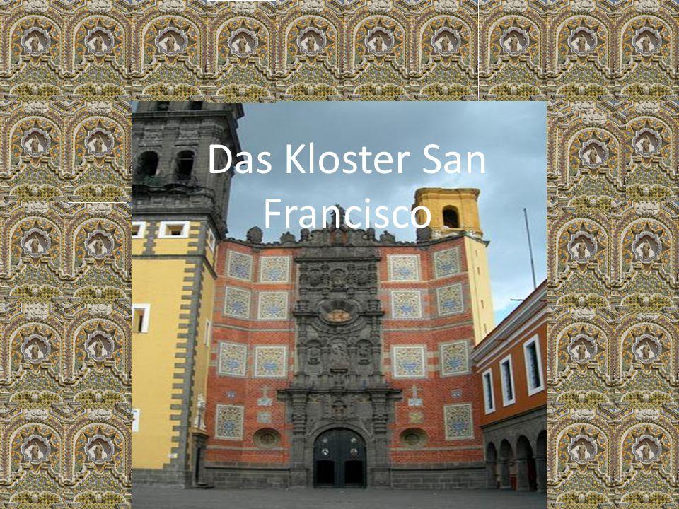 Das Kloster San Francisco
