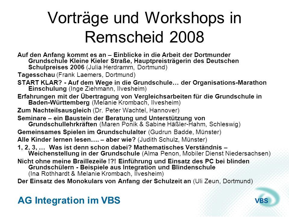 AG Integration im VBS Vorträge und Workshops in Remscheid 2008 Auf den Anfang kommt es an – Einblicke in die Arbeit der Dortmunder Grundschule Kleine