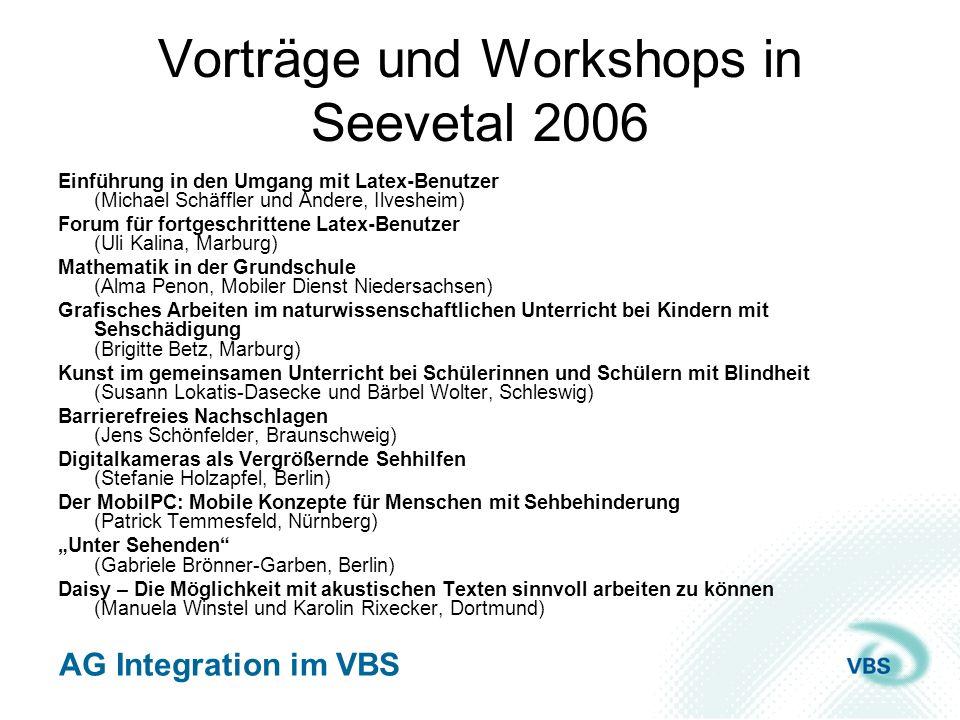 AG Integration im VBS Vorträge und Workshops in Seevetal 2006 Einführung in den Umgang mit Latex-Benutzer (Michael Schäffler und Andere, Ilvesheim) Fo