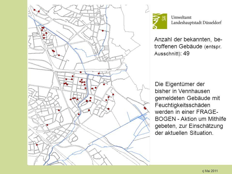 rj Mai 2011 Die Eigentümer der bisher in Vennhausen gemeldeten Gebäude mit Feuchtigkeitsschäden werden in einer FRAGE- BOGEN - Aktion um Mithilfe gebeten, zur Einschätzung der aktuellen Situation.