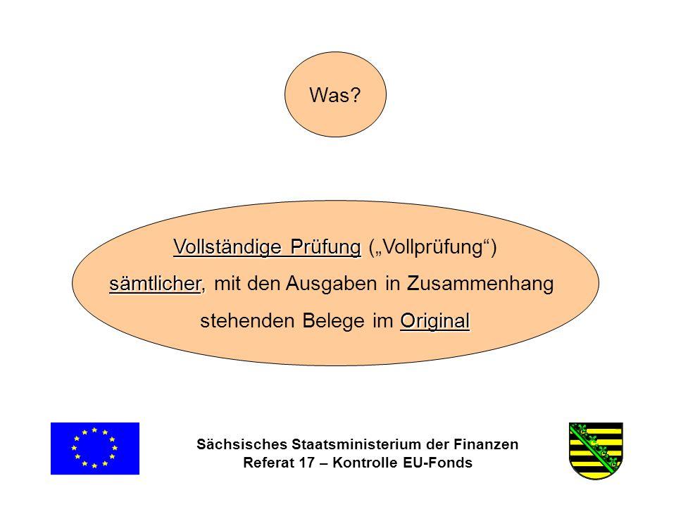 Sächsisches Staatsministerium der Finanzen Referat 17 – Kontrolle EU-Fonds Was.