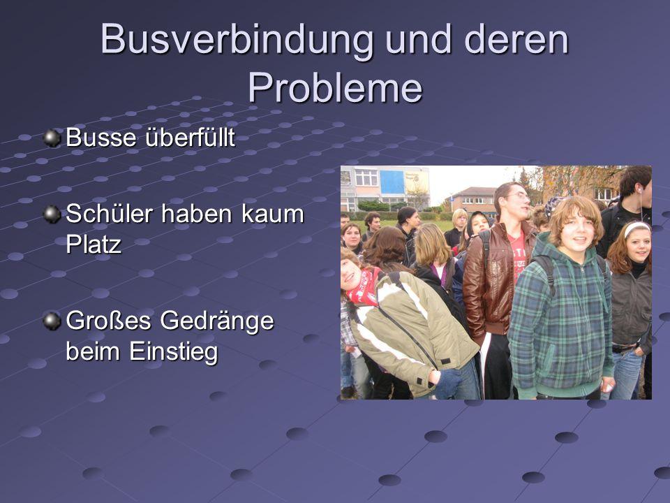 Busverbindung und deren Probleme Busse überfüllt Schüler haben kaum Platz Großes Gedränge beim Einstieg