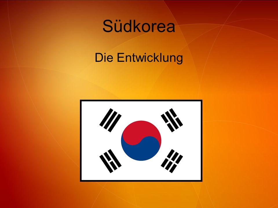 Südkorea Die Entwicklung