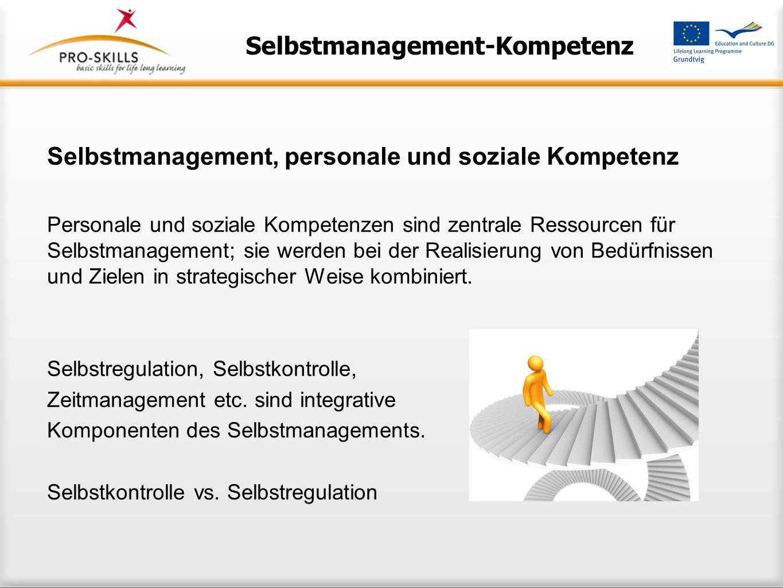 Was verstehen wir unter Selbstmanagement? Es gibt bisher keine einheitliche Definition von Selbstmanagement und Selbstmanage- ment-Kompetenz. Zentrale