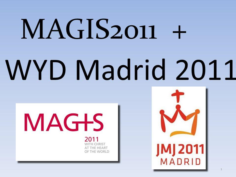 MAGIS2011 + WYD Madrid 2011 1