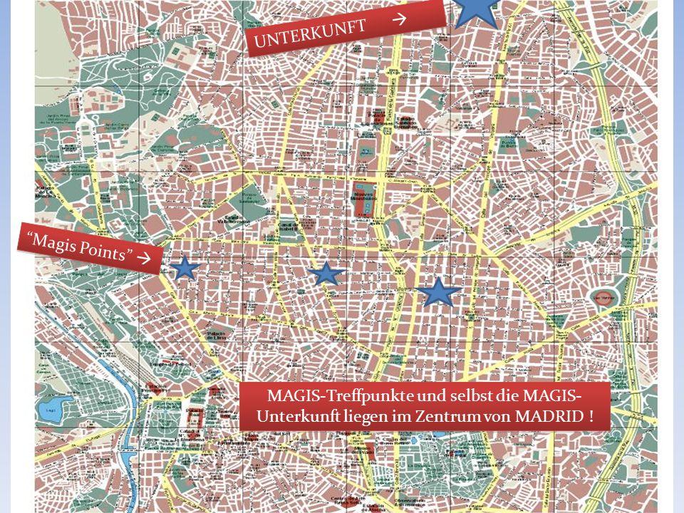 MADRID 2011 UNTERKUNFT Magis Points MAGIS-Treffpunkte und selbst die MAGIS- Unterkunft liegen im Zentrum von MADRID ! 37
