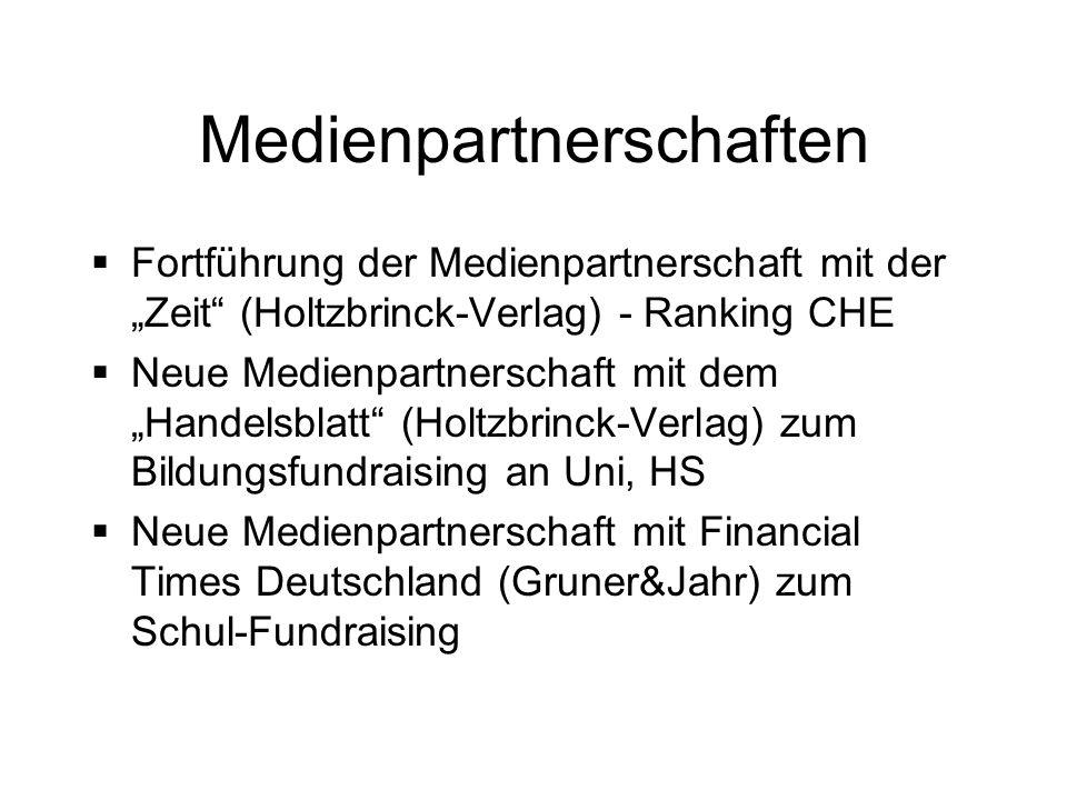 Medienpartnerschaften Fortführung der Medienpartnerschaft mit der Zeit (Holtzbrinck-Verlag) - Ranking CHE Neue Medienpartnerschaft mit dem Handelsblat