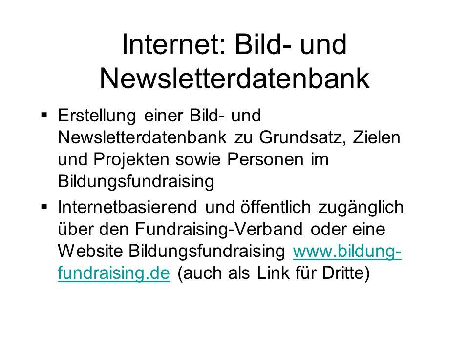 Internet: Bild- und Newsletterdatenbank Erstellung einer Bild- und Newsletterdatenbank zu Grundsatz, Zielen und Projekten sowie Personen im Bildungsfu