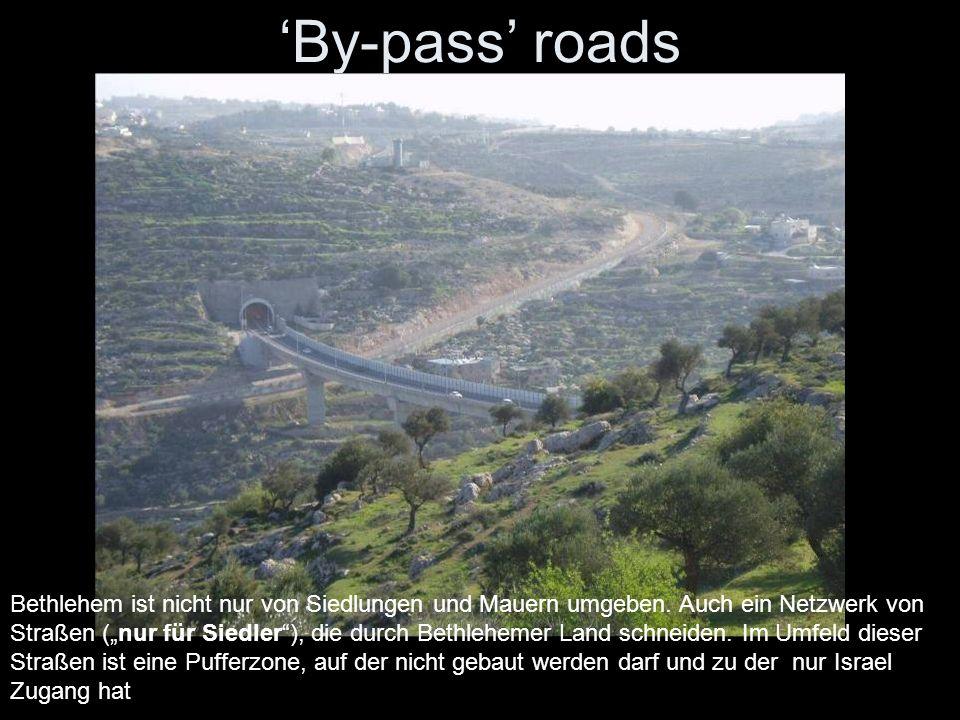 By-pass roads Bethlehem ist nicht nur von Siedlungen und Mauern umgeben. Auch ein Netzwerk von Straßen (nur für Siedler), die durch Bethlehemer Land s