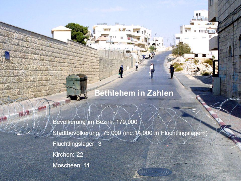 Bevölkerung im Bezirk: 170,000 Stadtbevölkerung: 75,000 (inc.14,000 in Flüchtlingslagern) Flüchtlingslager: 3 Kirchen: 22 Moscheen: 11 Bethlehem in Za
